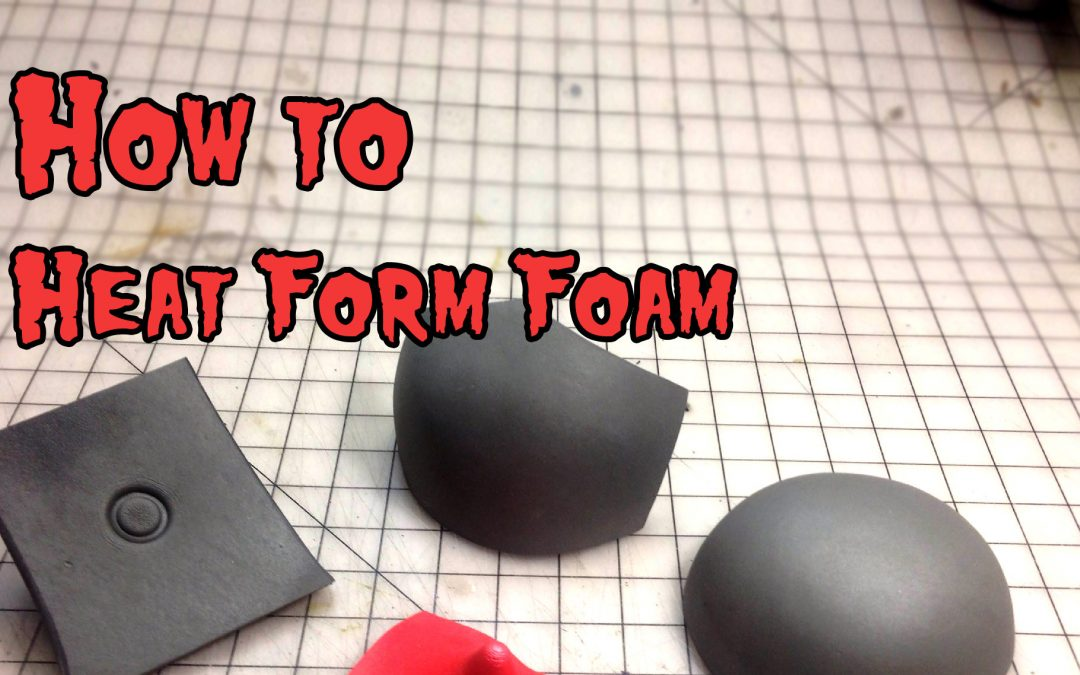 How to Heat Form Foam