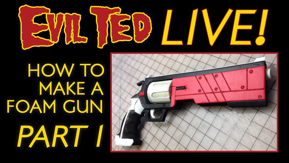 Evil Ted Live: Foam Gun Part 1